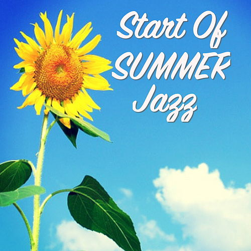 Start Of Summer Jazz von Various Artists