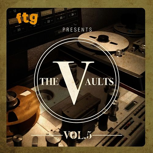 FTG Presents The Vaults Vol.5 de Various Artists