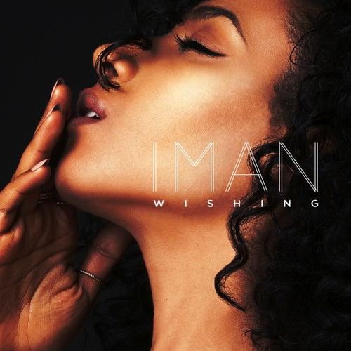 Wishing by IMAN