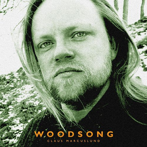 Woodsong by Claus Marcuslund