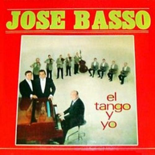 El tango y yo by José Basso