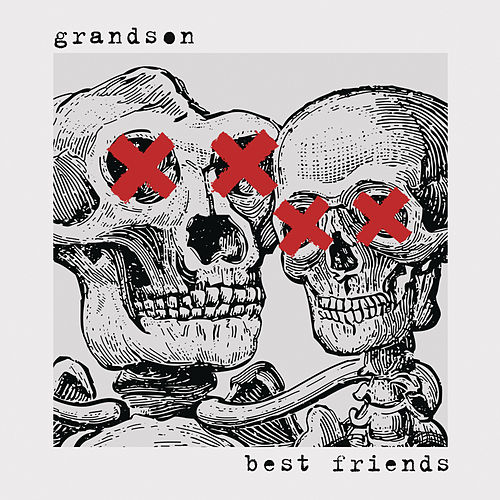 Best Friends by Grandson