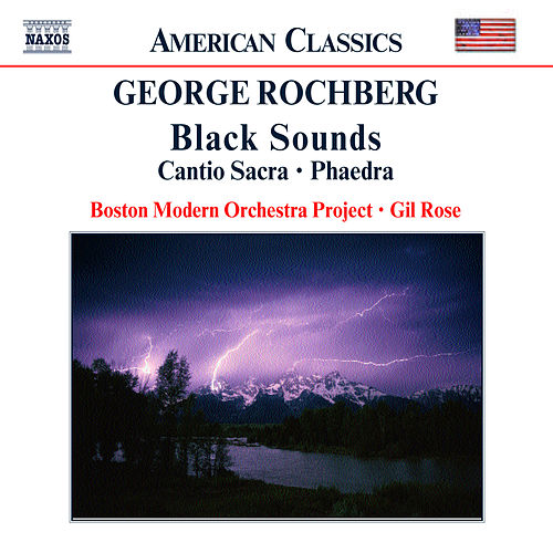 Black Sounds / Phaedra by George Rochberg
