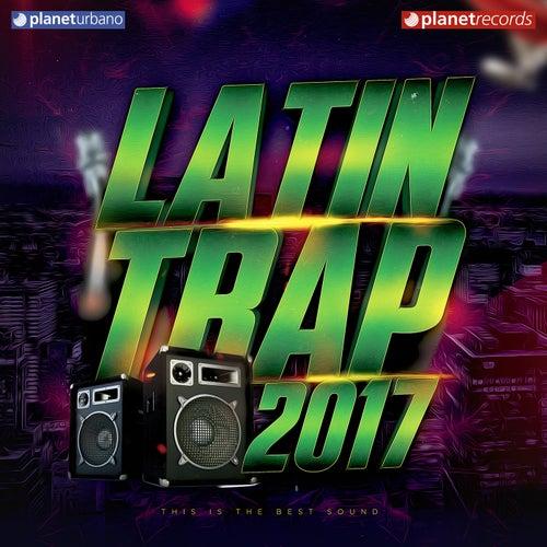 Trap Latino - Latin Trap 2017 de Various Artists