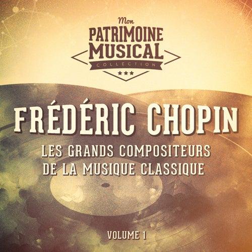 Les grands compositeurs de la musique classique : Frédéric Chopin, Vol. 1 by Dinu Lipatti