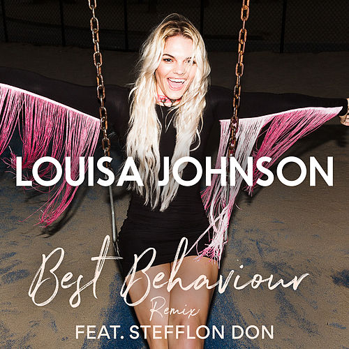 Best Behaviour (Remix) by Louisa Johnson