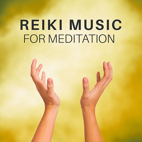 Reiki Music for Meditation – Training Yoga, Pure Mind, Zen, Buddha Lounge, Harmony, Deep Focus, Peaceful Music for Relaxation by Asian Traditional Music