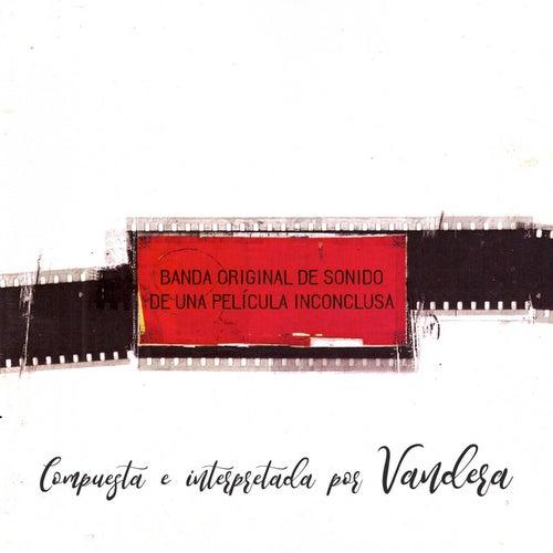 Banda Original de Sonido de una Película Inconclusa de Vandera