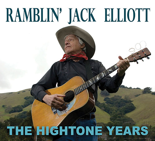 Hightone Years by Ramblin' Jack Elliott
