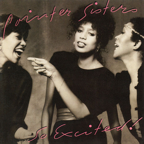 So Excited! (Expanded) de The Pointer Sisters