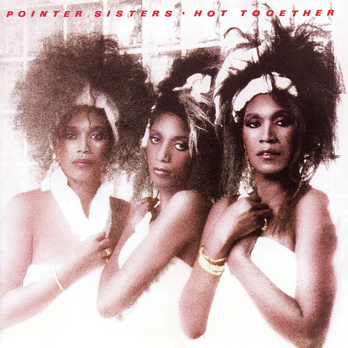 Hot Together (Expanded) di The Pointer Sisters