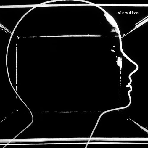 Slowdive by Slowdive