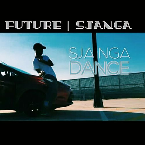 Future - Sjanga Dance(Ft Sjanga) (Original Mix) de Future