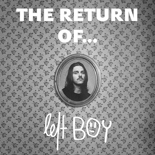 The Return of... by Left Boy
