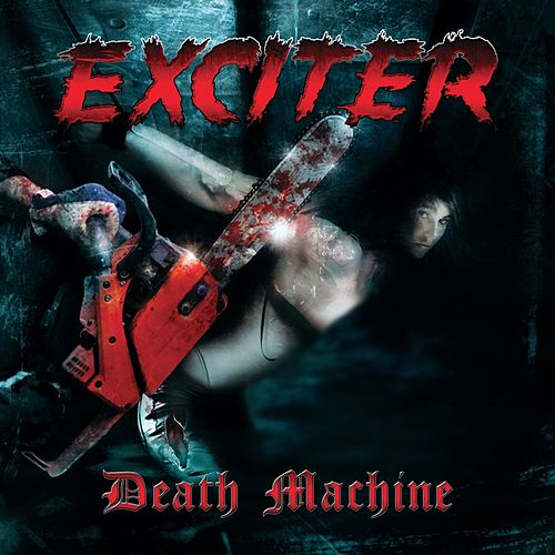 Death Machine von Exciter