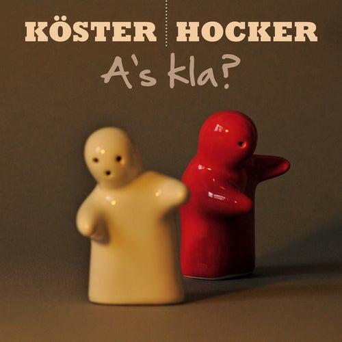 A's kla? von Köster & Hocker