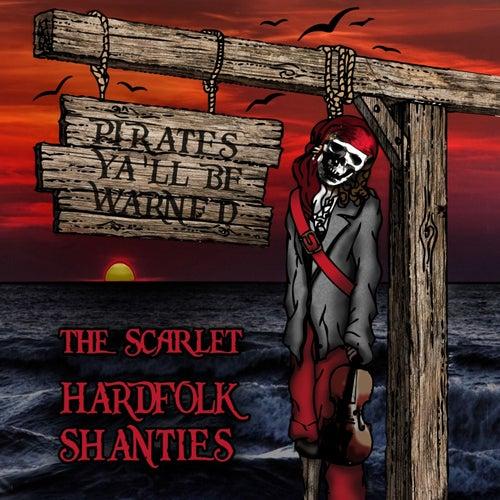 Hardfolk Shanties von Scarlet (Hardcore)