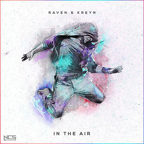 In The Air by Raven & Kreyn