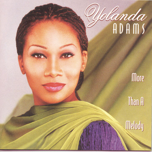 More Than A Melody de Yolanda Adams