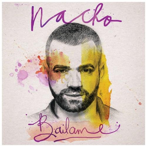 Bailame by Nacho