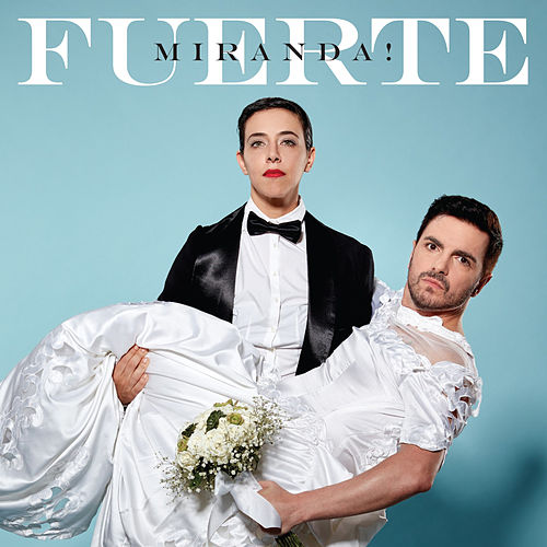Fuerte by Miranda!