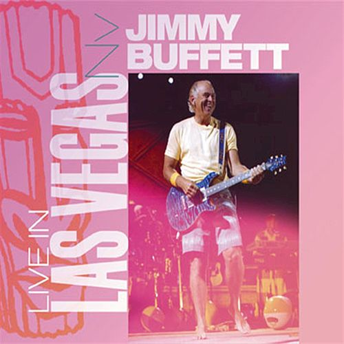 Live in Las Vegas, NV by Jimmy Buffett