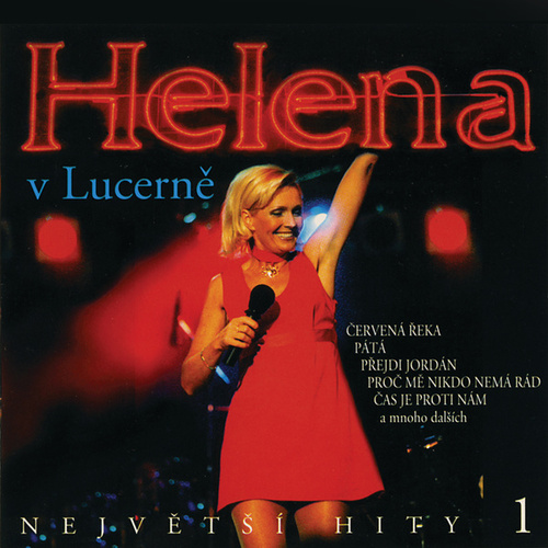 Helena v Lucerně 1 (Live) de Helena Vondrackova