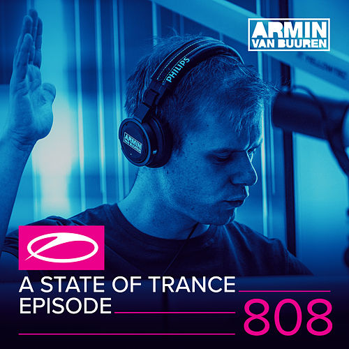A State Of Trance Episode 808 de Various Artists