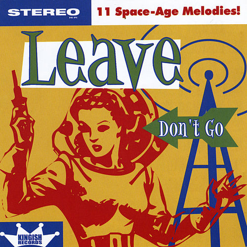 Don't Go by Leave