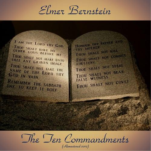 The Ten Commandments (Remastered 2017) von Elmer Bernstein
