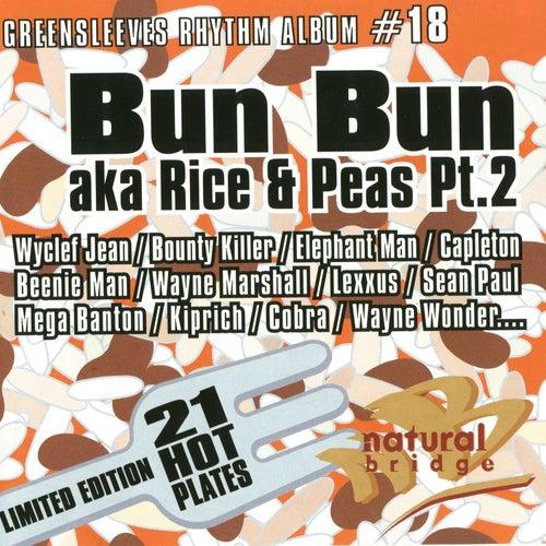 Greensleeves Rhythm Album #18: Bun Bun aka Rice & Peas Pt. 2 de Various Artists