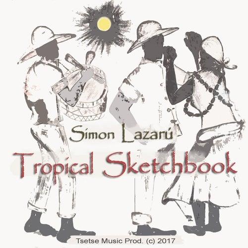 Tropical Sketchbook von Simon Lazarú