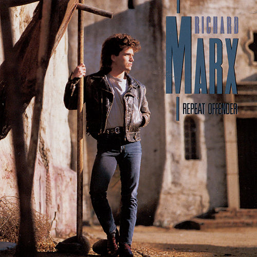 Repeat Offender von Richard Marx