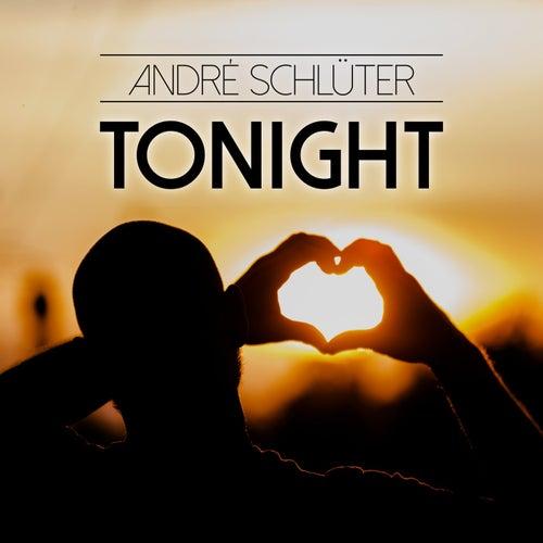 Tonight by André Schlüter
