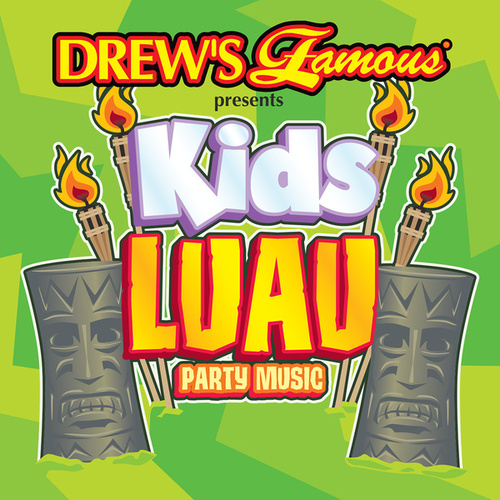 Drew's Famous Presents Kids Luau Party Music von The Hit Crew(1)