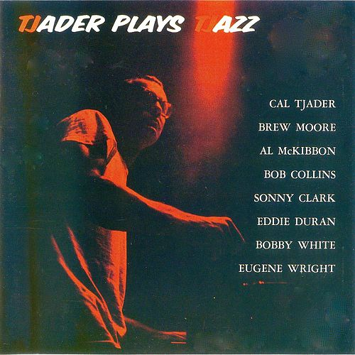 Tjader Plays Tjazz! de Cal Tjader