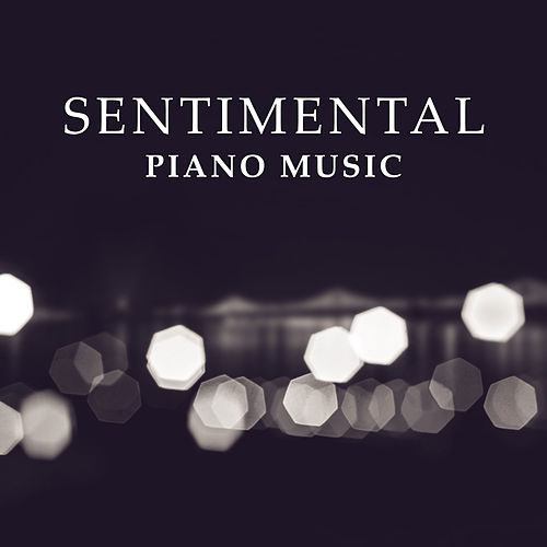 Sentimental Piano Music – Sensual Jazz, Melancholy Sounds, Instrumental Songs at Night, Smooth Jazz de Relaxing Classical Piano Music