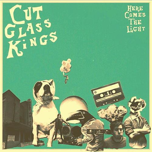 Here Comes the Light de Cut Glass Kings