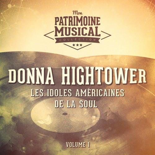 Les idoles américaines de la soul : Donna Hightower, Vol. 1 de Donna Hightower