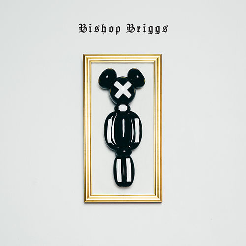 Bishop Briggs by Bishop Briggs
