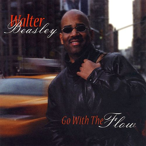 Go with the Flow by Walter Beasley