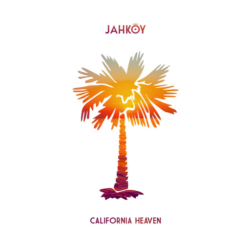California Heaven by Jahkoy