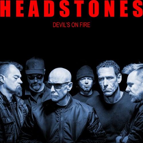 Devil's on Fire von The Headstones