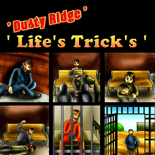 Life's Trick's by Dusty Ridge