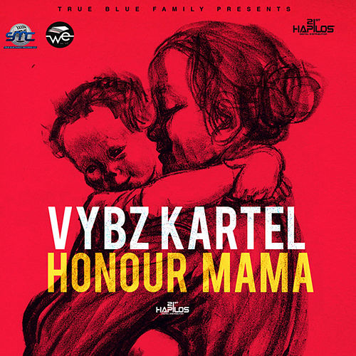 Honour Mama by VYBZ Kartel