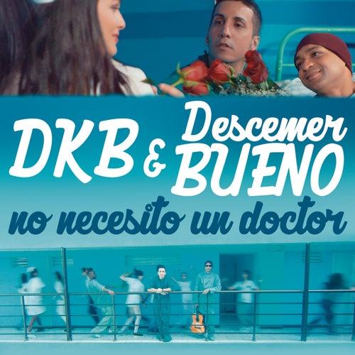 No Necesito un Doctor by Descemer Bueno
