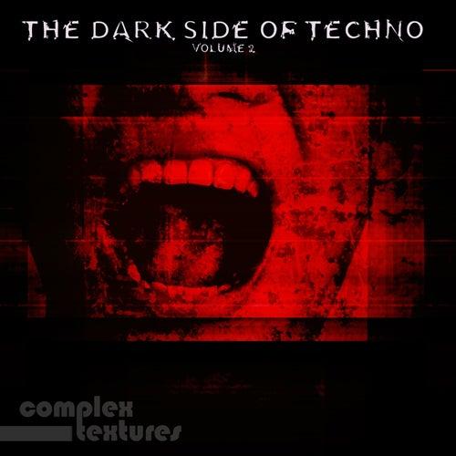 The Dark Side of Techno, Vol. 2 de Various Artists