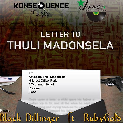 Letter to Thuli Madonsela (feat. Rubygold) by Black Dillinger