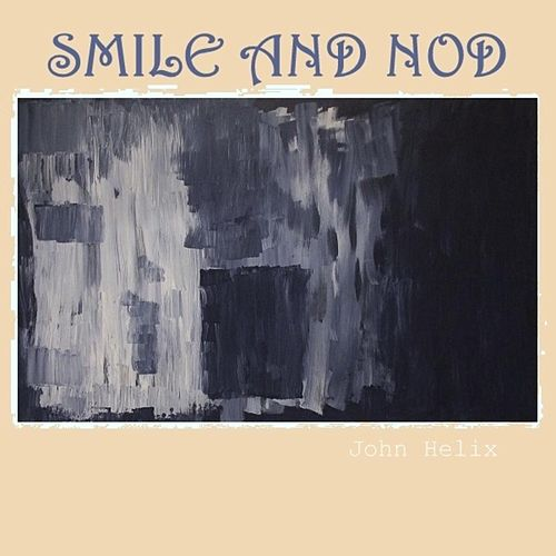 Smile and Nod de John Helix
