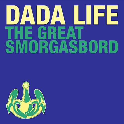 The Great Smorgasbord de Dada Life